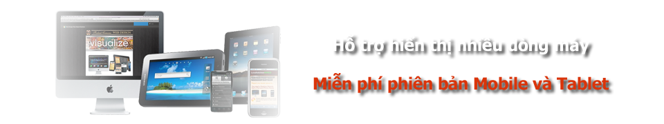 Miễn phí phiên bản Mobile và Tablet